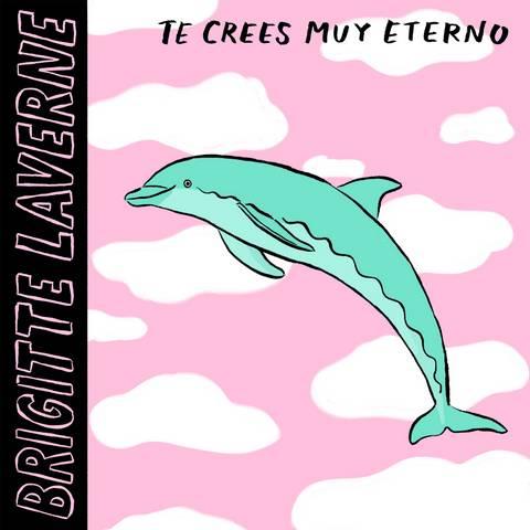 Brigitte Laverne estrena «Te crees muy eterno», segundo single de su nuevo disco «Te crees muy eterno» habla de cuando damos las cosas por hecho, de vivir nuestras vidas como […]