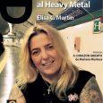 Elisa C. Martín: Mi vida. De la delincuencia al Heavy Metal Por Alberto García-Teresa Ay, qué poco acierto tienen algunas editoriales al poner títulos… Es una lástima que un trabajo […]