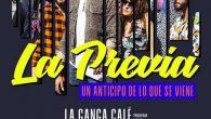LA GANGA CALÉ presentan #LaPrevia  –22 marzo Café Berlín– La Ganga Calé, presentará este próximo viernes 22 de marzo #LaPrevia, un concierto muy especial en el Café Berlín de […]
