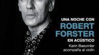 """Robert Forster presentará """"Inferno"""" en noviembre en Barcelona y Madrid El australiano Robert Forster presentará su último disco, """"Inferno"""", que ha salido en marzo de este año, el mes de […]"""
