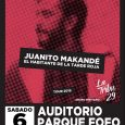 JUANITO MAKANDÉ + LA TRIBU 29 Sábado 6 de abril . 20:00 . Auditorio Parque Fofo (Murcia) Entrada anticipada: 20 euros + gastos de distribución / Taquilla: 25 euros Venta […]