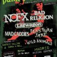 En menos de 20 DÍAS tenemos a NOFX – BAD RELIGION – LAGWAGON – MAD CADDIES – LESS THAN JAKE – y – WILD ANIMALS en un mismo escenario, […]