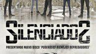 SILENCIADOS EN CONCIERTO Presentando Nuevo Disco VIERNES24 MAYO MADRID ROCK PALACE BANDA INVITADA: BARRACÜDA Puertas 22:00 H. Concierto 22:30 H. Anticipada9 euros Taquilla 12 euros Compra tu entrada on line […]