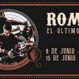 ROMEO – Una semana para su despedida en Madrid Romeo anuncia parón indefinido 8 de JUNIO I Café La Palma, Madrid 15 de JUNIO I Sala Gamma, Murcia ROMEO ultima […]