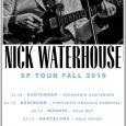 """Nick Waterhouse suma Santander a su gira de otoño El estadounidense Nick Waterhouse presentará este próximo otoño por la geografía española su cuarto disco, titulado """"Nick Waterhouse"""" y publicado en […]"""
