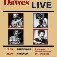 Dawes agotan las entradas de su concierto en Madrid el 26 de octubre  Faltan aún dos meses para esa actuación, pero Dawes ya han agotado las entradas de su […]