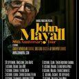 El maestro del blues JOHN MAYALL anuncia nueva gira en España para otoño: 85th Anniversary Tour John Mayall, considerado una de las figuras claves de la música contemporánea, nos visitará […]