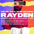 Rayden anuncia el fin de gira con el siguiente manifiesto y las entradas estarán a la venta el próximo viernes 25 de octubre: Podría esperar para hablar de este final […]