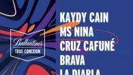 KAYDY CAIN, MS NINA, CRUZ CAFUNÉ, BRAVA Y LA DIABLA CONECTARÁN CON EL PÚBLICO EN BALLANTINE'S TRUE CONEXION Vivir de verdad el momento, improvisar y conectar con el show y […]