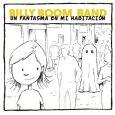 """'Un Fantasma en mi Habitación', una canción de Billy Boom Band que celebra el poder de la imaginación Billy Boom Band presenta """"Un Fantasma en mi Habitación"""", el segundo single […]"""