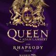 """QUEEN + Adam Lambert conThe RHAPSODY Tour, la gira que lo está conquistando todo! ¡2 únicos conciertos en nuestro país! La gira """"Rhapsody"""" que está conquistando todo, llega a España […]"""
