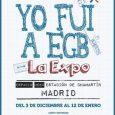 """La exposición """"Yo Fui a EGB"""" llega a Madrid  El Espacio Meeu, en la 1a planta de la Estación de Chamartín, acogerá del 3 de diciembre al 12 de […]"""