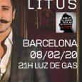 LITUS presenta su nuevo disco en Barcelona 8 de febrero , 21:00h. Luz de Gas, Barcelona Entradas anticipadas aquí Tras presentar el pasado mes de diciembre en Madrid, en un […]