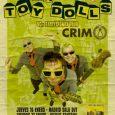 SOLD OUT ¡¡en BARCELONA!! A dos semanas de la gira 40º Aniversario de The Toy Dolls junto a CRIM … Últimas entradas físicas en los puntos de venta: ◆ Daily […]