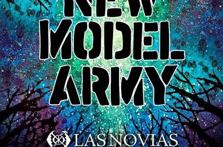 New Model Army + Las Novias La mítica banda británicaNew Model Armycelebra en nuestro país el '40 Aniversario' con todos los clásicos «Vagabonds», «51st State», «Purity», «White Coats», «Get Me […]