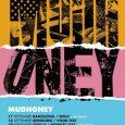 Mudhoney, en septiembre de gira por Barcelona, Benidorm, Sevilla y Madrid  Los estadounidenses Mudhoney vendrán de gira en septiembre. Considerada la banda que puso los cimientos del grunge, llevarán […]