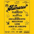 Romance presenta su cartel completo The Parrots, Los Nastys,María Escarmiento,Melenas, Lois y Aiko El Grupoactuarán en la segunda edición del festival Romance, en la sala Ochoymedio de Madrid el 4 […]