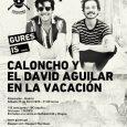 AGENDA GURES IS ON TOUR El nuevo dúo mexicano formado por Caloncho y El David Aguilar se sumaa la programación del nuevo ciclo de GURES IS ON TOUR. Esta vez, […]