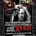 Concierto homenaje a Ronnie James Dio en el 10º aniversario de su fallecimiento Como ya anunciábamos hace unos días el 16 de mayo de 2020 la sala Bóveda de Barcelona […]